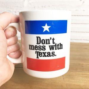 Don't Mess With Texas Coffee Mug Patriotic Texan